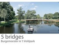 5 bridges for the Burgemeester In 't Veldpark