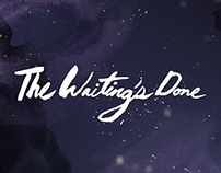 The Waiting's Done - Animated Lyric Video
