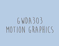 GWDA303 | Interactive Motion Graphics
