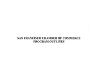 SF Chamber of Commerce Program Outlines