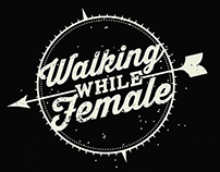 Walking While Female