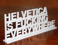Helvetica is fucking everywhere