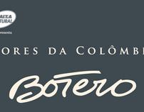 """""""Dores da Colômbia"""" - Botero's exhibition in Brazil"""