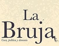 Rediseño de La Bruja,