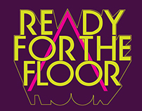 Ready For The Floor