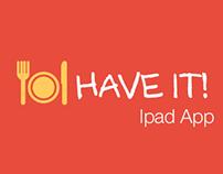 Have it!-Ipad App