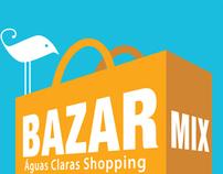 Bazar Mix - Campanha
