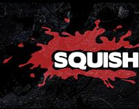 Squishers