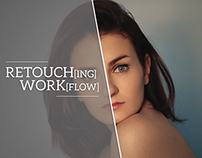 RETOUCH[ING] WORK[FLOW]