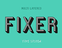 FIXER - FREE LAYERED TYPE SYSTEM
