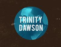 Trinity Dawson Promo Videos