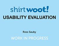 Shirt.Woot Usability Evaluation