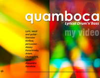 QUAMBOCA (concerts of the band and my video)