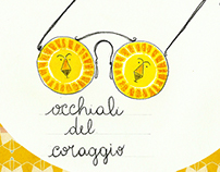 GLI OCCHIALI DEL CORAGGIO ( the glasses of courage)