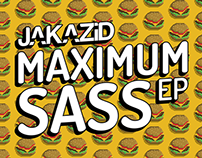 JAKAZiD - Maximum Sass EP Album Art.