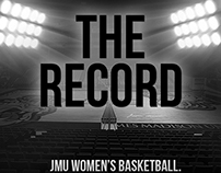 "JMU Women's Basketball ""Record"" campaign"