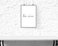 Be Nice Poster Design ; Free printable