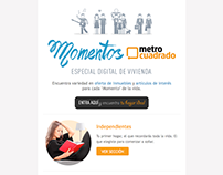 Email Marketing: Momentos Metrocuadrado