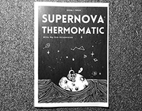 Supernova Thermomatic Zine