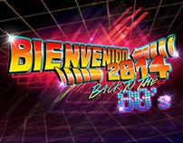 Bienvenido 2014 Back to the 80's