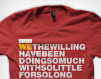 We the Willing - T-Shirt and Poster