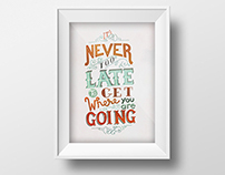 "Hand Drawn Type - ""Never Too Late"""