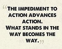 The Impediment to Action Advances Action...