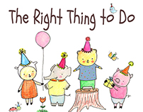 The Right Thing to Do - Picture Book