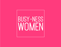 BUSY-NESS WOMEN
