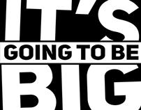 IT'S BIG