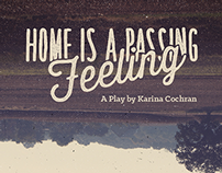 Home is a Passing Feeling