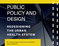 Public Policy and Design - Redesigning Healthcare