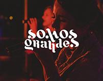 SOMOS GRANDES -Brand Design