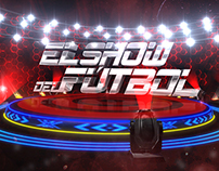 El Show del Fútbol / Gol Tv 2014