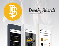 Death, Shred! Streetwear - App Concept