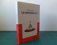 """Tapa de Libro: """"La Ignorancia"""" - Milan Kundera"""