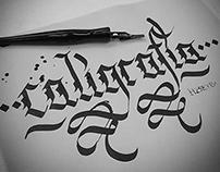 Calligraphy / Street Calligraphy