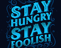 Stay Hungry Stay Foolish | Typography