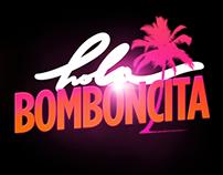 Hola Bomboncita