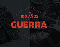 A 100 años de la Gran Guerra