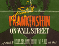 Frankenstein On Wall Street
