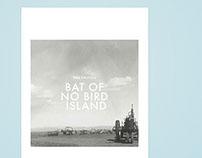 Bat of No Bird Island