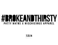 Design - Broke and Thirsty