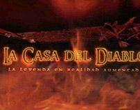 La Casa del Diablo - La leyenda en realidad aumentada