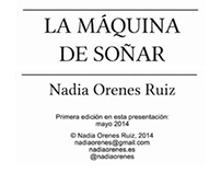 La máquina de soñar - novel, science fiction (Spanish)