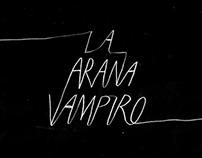 La Araña Vampiro Title Sequence