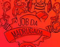 Job da Madrugada