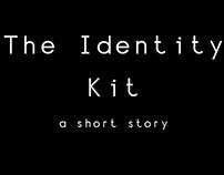 The Identity Kit