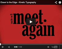 Closer to the Edge - Kinetic Typography