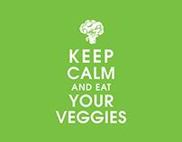 Keep Calm & Eat Your Veggies